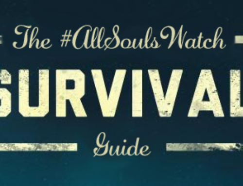 #AllSoulsWatch Survival Guide
